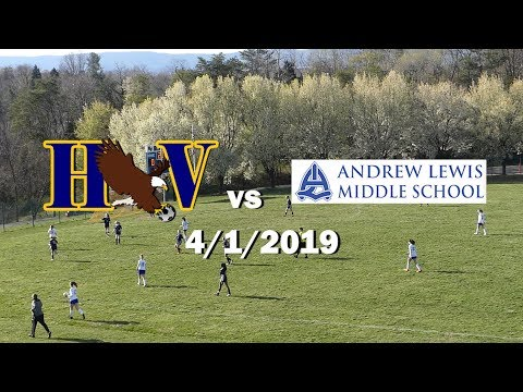 HVMS v Andrew Lewis Middle School -4/1/2019 FULL GAME