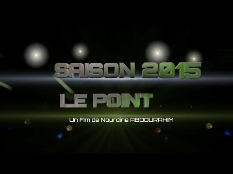 SAISON 2015 Le Point - Film Documentaire De Nourdine Abdourahim
