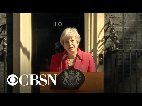 U.K. PM Theresa May says she will resign amid Brexit mutiny
