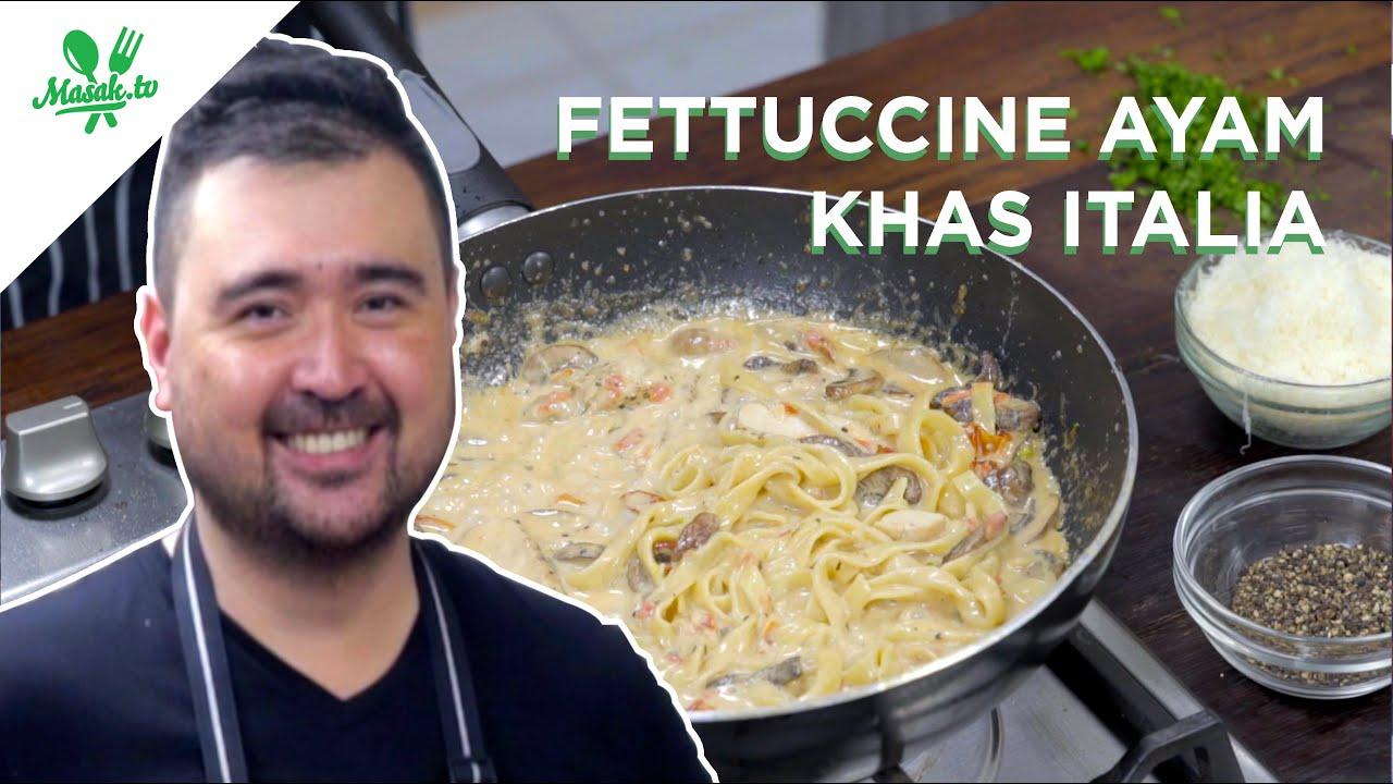 Resep Fettuccine Ayam Khas Italia ala Chef Andry (Oma Elly)