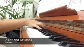 A SKY FULL OF STARS by Coldplay (Piano Cover) + SHEET MUSIC