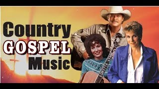 Old Country Gospel Songs -Christian Country Gospel Inspirational Country