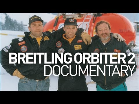 Breitling Orbiter 2: a GOSH Documentary