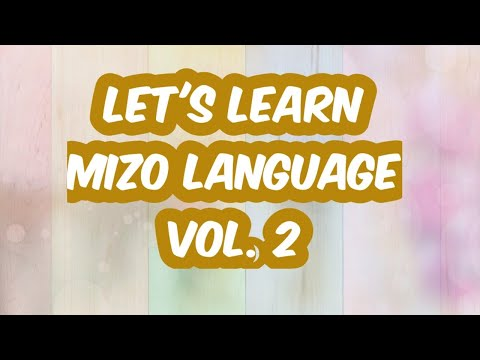 Learn Mizo language through audio visual tutorial, Vol 2