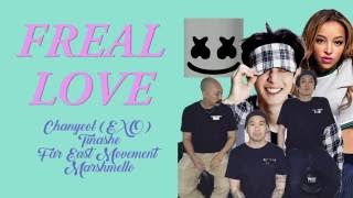 [EXO] PARK CHANYEOL (박찬열), FAR EAST MOVEMENT, MARSHMELLO, TINASHE - FREAL LUV 🎼
