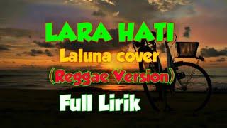 Download LARA HATI (reggae version)  Full Lirik | Lagu enak di dengar saat santai