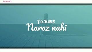 Tujhse naraz nahi zindgi status