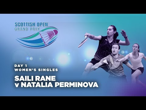 Scotish Open 2017 | Rane vs Perminova