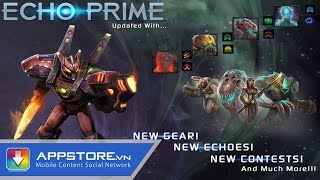 [iOS Game] Echo Prime - Chiếu thuyền siệu cấp - AppStoreVn
