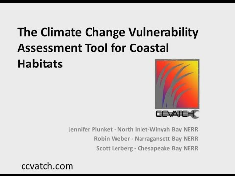The Climate Change Vulnerability Assessment Tool for Coastal Habitats