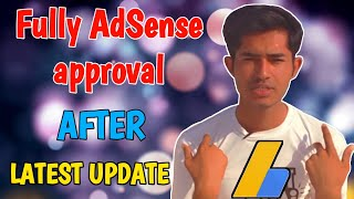 How to get fully approval Adsense account after latest update