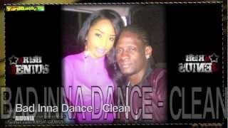 Aidonia - Bad Inna Dance (Clean) [Bassline Riddim] June 2012