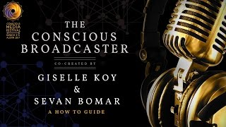 the conscious broadcaster giselle koy and sevan bomar