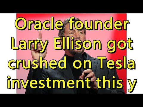 Oracle founder Larry Ellison got crushed on Tesla investment this year