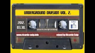 Ricardo Snip - Underground Division Vol. 2.