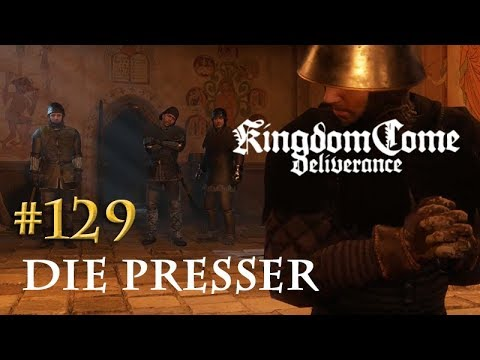 Let's Play Kingdom Come Deliverance #129: Die Presser (Tag 60 / deutsch)