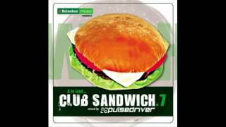 Pulsedriver - Club Sandwich 7