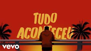 MC Du Black, Delacruz - Tudo Aconteceu