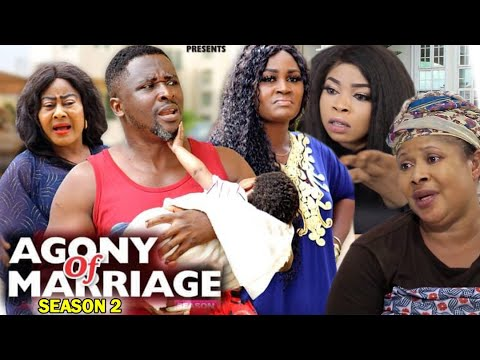 Download AGONY OF MARRIAGE SEASON 2 - New Movie | 2020 Latest Nigerian Nollywood Movie Full HD