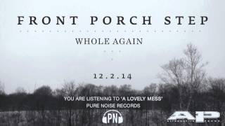 "Front Porch Step ""A Lovely Mess"""
