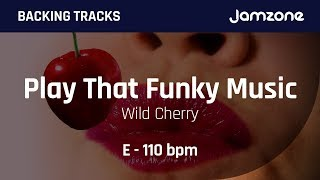 Backing Track Play That Funky Music - Wild Cherry - Jamzone