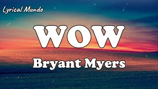 Bryant Myers - WOW (Official Lyrics Video)