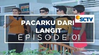 Pacarku Dari Langit - Episode 01