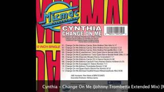 Cynthia - Change On Me (Johnny Trombetta Extended Mix) [Micmac Records]