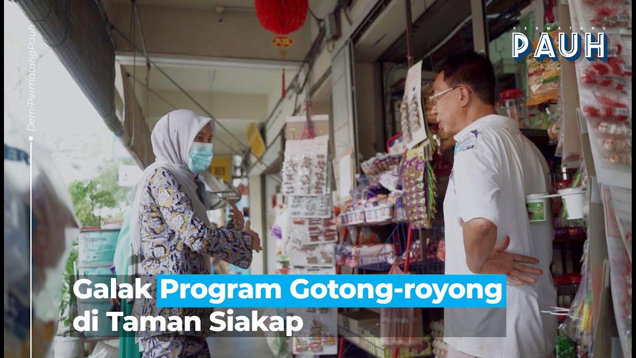 Galak Program Gotong Royong di Rumah Flat Taman Siakap