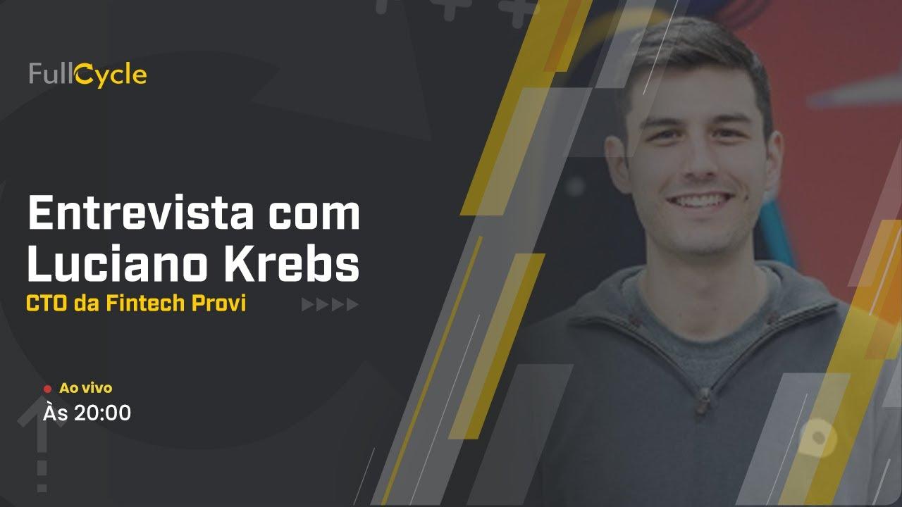 Entrevista com Luciano Krebs - CTO da Fintech Provi