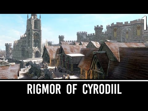 Skyrim Mods: Rigmor of Cyrodiil - Part 1