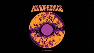 Monophonics - Say You Love Me