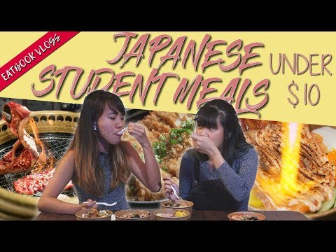 THE STUDENT EATBOOK: JAPANESE STUDENT MEALS UNDER $10 | Eatbook Vlogs | EP 67