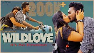 Download Wild Love It's An Emotion   Full Short Film   Romantic Short Film   Telugu 2021  ShanuRehan