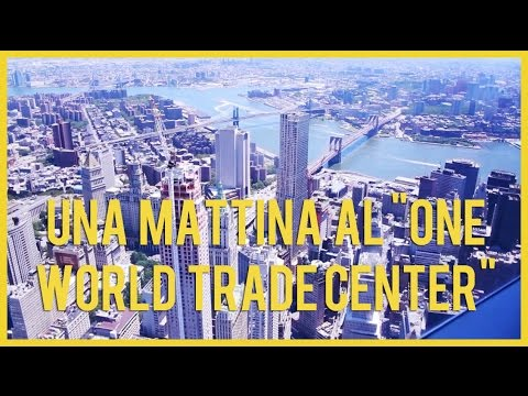 Vlogaround NYC: una mattina al One World Trade Center Observatory