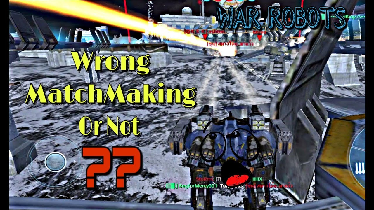 War robots bad matchmaking