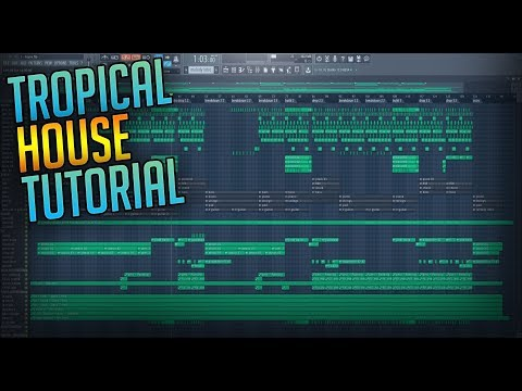 HOW TO MAKE: Tropical House Melodies (FL Studio Tutorial)
