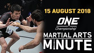 ONE: Martial Arts Minute | 15 August 2018