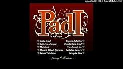 PADI - Best Collection  - Durasi: 47:46.