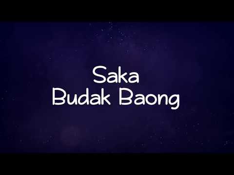 Saka - Budak Baong (Lyrics)