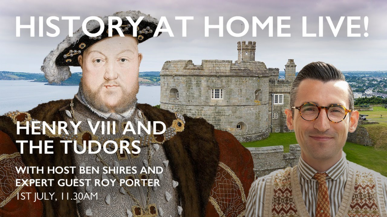 History at Home Live! – Henry VIII and the Tudors