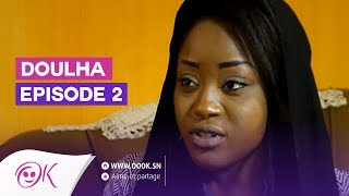 DOULHA EPISODE 2