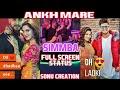 Ankh Marey - SIMMBA - New Song Full Screen Whatsapp Status By SONU CREATION Whatsapp Status Video Download Free