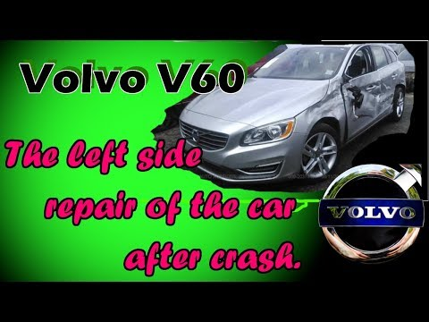 Volvo V60. The metal works. Работы с металом.