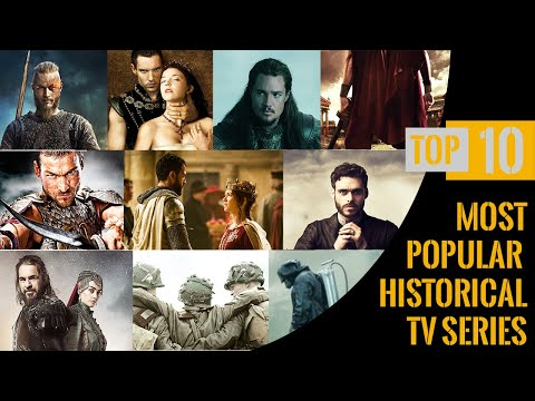 Top 10 Most popular Historical TV Shows (Series) 2020 You Must Watch