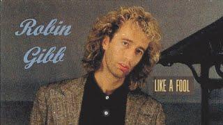 Robin Gibb - Like a Fool - 80