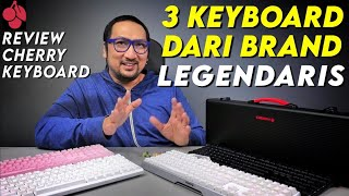 3 Keyboard Racikan Brand Legendaris: Review Cherry Keyboard dengan MX Key Technology