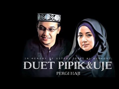 Pipik & Uje Pergi Haji  OST Haji Backpacker