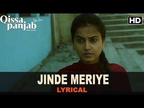 Lyrical: Jinde Meriye   Full Song with Lyrics   Qissa Panjab