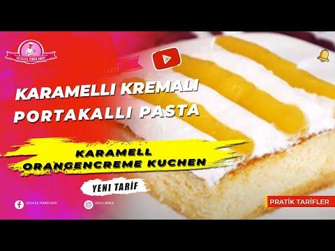 Karamelli Kremalı ve Portakallı Pasta Tarifi- Karamell-Orangencreme Kuchen